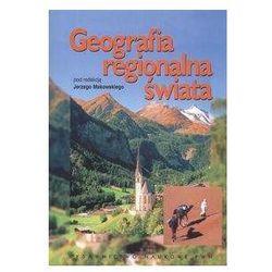 Geografia regionalna świata (opr. miękka)