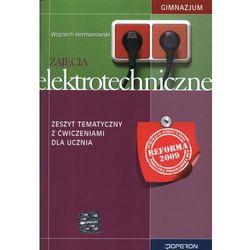 Zajęcia elektrotechniczne zeszyt tematyczny z ćwiczeniami dla ucznia (opr. miękka)