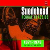 Pozostała muzyka rozrywkowa, Suedehead - Reggae Classics 1971-1973 - Różni Wykonawcy (Płyta CD)