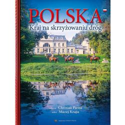 Polska kraj na skrzyżowaniu dróg - Maciej Krupa (opr. twarda)