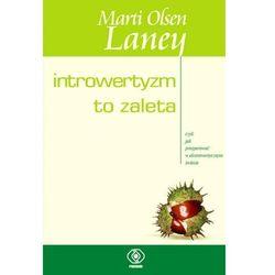 Introwertyzm to zaleta - Laney Marti Olsen - książka (opr. broszurowa)