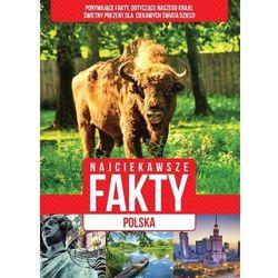 Polska, Najciekawsze fakty - Praca zbiorowa (opr. twarda)