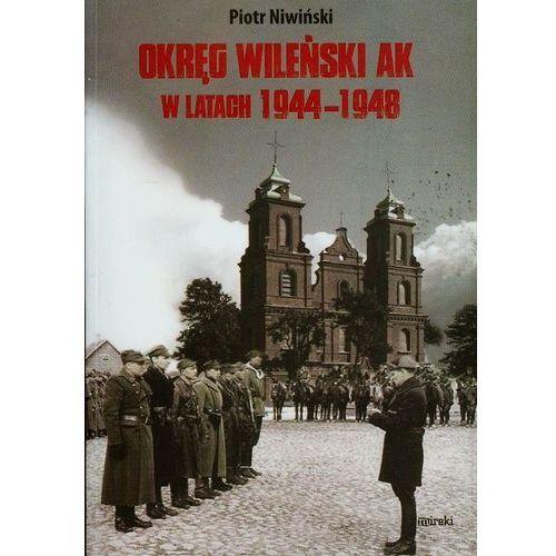 Historia, Okręg Wileński AK w latach 1944-1948 (opr. miękka)