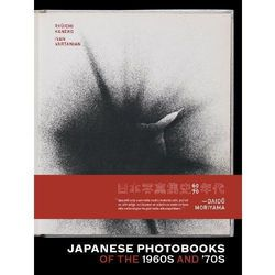 Japanese Photobooks of the 1960s and '70s (opr. twarda)