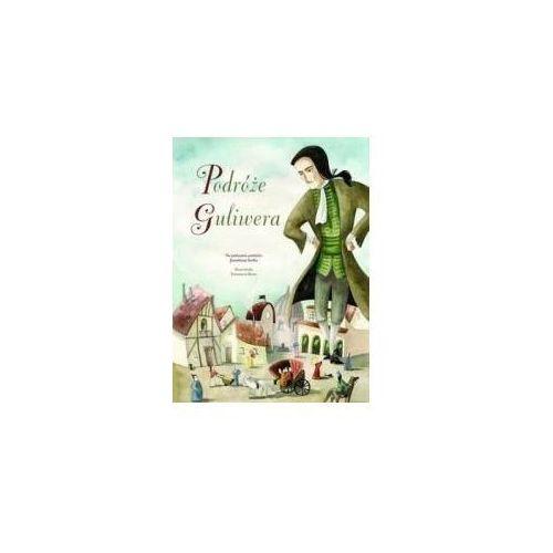 Książki dla dzieci, Podróże Guliwera - Francesca Rossi (ilustr.) (opr. twarda)