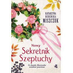 Nowy Sekretnik Szeptuchy [Miszczuk Katarzyna Berenika] (opr. miękka)