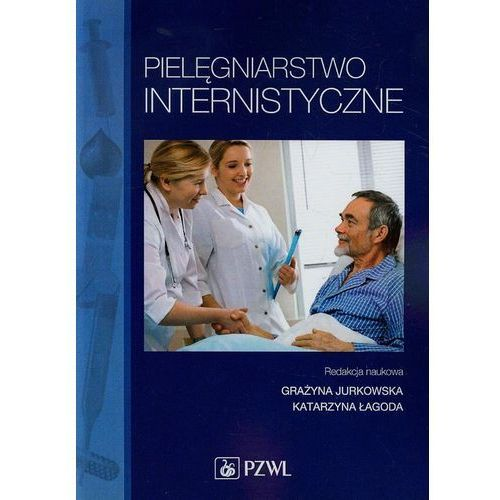 Książki medyczne, Pielęgniarstwo internistyczne (opr. miękka)
