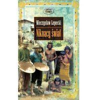 Biografie i wspomnienia, NIKNĄCY ŚWIAT (opr. twarda)