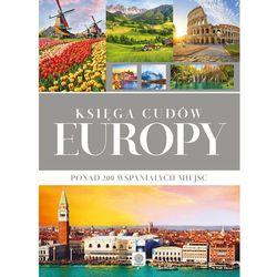Księga cudów Europy - Opracowanie zbiorowe (opr. twarda)