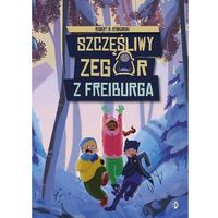 Książki dla dzieci, Szczęśliwy zegar z freiburga (opr. twarda)