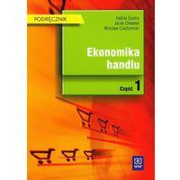 Biblioteka biznesu, Ekonomika handlu Podręcznik część 1 (opr. miękka)