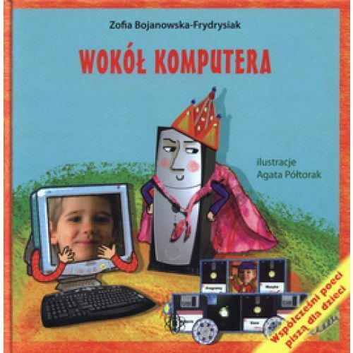 Książki dla dzieci, Wokół komputera (opr. twarda)