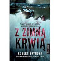 Pozostałe książki, Z zimną krwią- bezpłatny odbiór zamówień w Krakowie (płatność gotówką lub kartą).