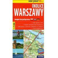 Mapy i atlasy turystyczne, Okolice Warszawy 1:75 000. Mapa turystyczna. Wyd. 2014. ExpressMap (opr. broszurowa)