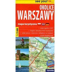 Okolice Warszawy 1:75 000. Mapa turystyczna. Wyd. 2014. ExpressMap (opr. broszurowa)