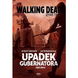 The Walking Dead. Żywe Trupy. Upadek Gubernatora. Część 2 - Robert Kirkman - ebook
