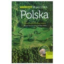 Prawdziwa Polska-Skarby Nadwiślańskiej Krainy (opr. twarda)