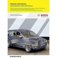 Biblioteka motoryzacji, Napędy hybrydowe, ogniwa paliwowe i paliwa alternatywne (opr. miękka)