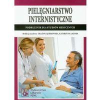 Książki medyczne, Pielęgniarstwo internistyczne. Podręcznik dla studiów medycznych (opr. miękka)