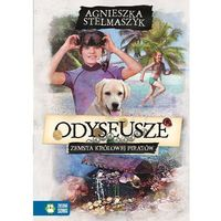 Książki dla dzieci, ODYSEUSZE ZEMSTA KRÓLOWEJ PIRATÓW TOM 3 - Agnieszka Stelmaszyk (opr. miękka)