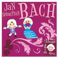 Piosenki dla dzieci, Różni Wykonawcy - Klasyka Dla Dzieci - Jan Sebastian Bach