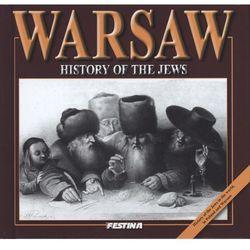 Warsaww. History of the jews. Warszawa. Historia Żydów (wersja angielska) (opr. twarda)