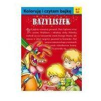 Książki dla dzieci, Koloruję i czytam bajkę - bazyliszek siedmioróg (opr. broszurowa)