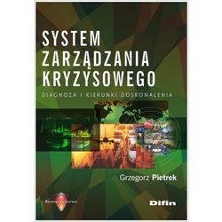 System zarządzania kryzysowego - Grzegorz Pietrek (opr. broszurowa)