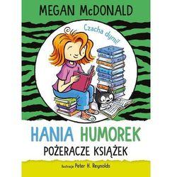 Hania Humorek. Pożeracze książek (opr. broszurowa)