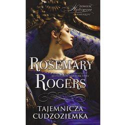 Tajemnicza cudzoziemka - Rosemary Rogers
