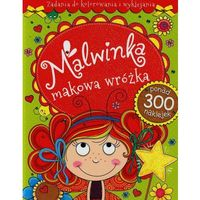 Książki dla dzieci, Malwinka makowa wróżka Zadania do kolorowania i wyklejania (opr. miękka)