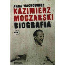 Kazimierz Moczarski Biografia (opr. twarda)
