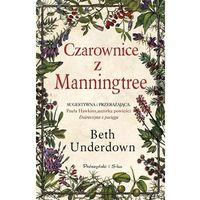 Powieści, Czarownice z Manningtree - Beth Underdown (opr. miękka)