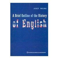 Literaturoznawstwo, A Brief Outline of the History of English (opr. miękka)