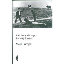 Moja Europa. Dwa eseje o Europie zwanej Środkową. Nowe wydanie (opr. broszurowa)