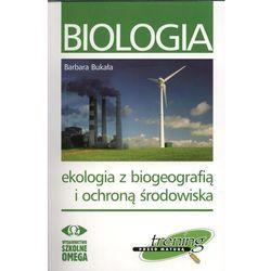 Biologia. Ekologia Z Biogeografią I Ochroną Środowiska (opr. miękka)
