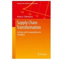Książki o biznesie i ekonomii, Supply Chain Transformation