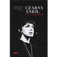 Biografie i wspomnienia, Czarny Anioł. O Ewie Demarczyk (opr. twarda)