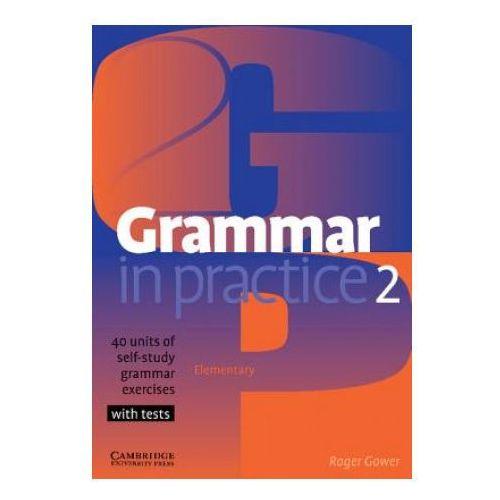 Książki do nauki języka, Grammar in Practice, Level 2 Elementary (opr. miękka)