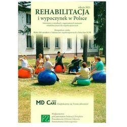 Rehabilitacja i wypoczynek w Polsce 2021 - PRACA ZBIOROWA - książka