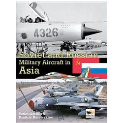 Soviet and Russian Military Aircraft in Asia (opr. twarda)