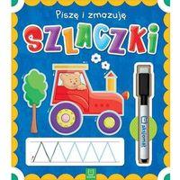 Literatura młodzieżowa, Piszę i zmazuję Szlaczki - opracowanie zbiorowe - książka (opr. broszurowa)