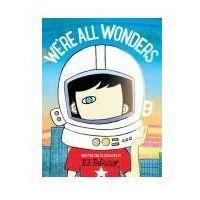 Książki dla dzieci, We're all wonders (opr. miękka)