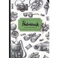Książki dla dzieci, Podróżnik Zeszyt Wspomnień - Zuzanna Szelińska. Dorota Wojciechowska (opr. twarda)
