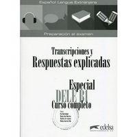 Książki do nauki języka, Especial DELE B1 Transcripciones y Respuestas explicadas (opr. miękka)