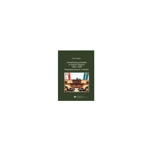 E-booki, Interpelacje poselskie w Sejmie Śląskim 1922-1939. Regulacja prawna i praktyka