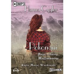 Saga rodziny Hallmanów. Tom 2 Pokonani (Audiobook na CD) - Wyprzedaż do 90%