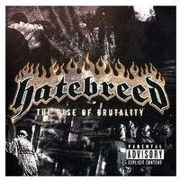 Pozostała muzyka rozrywkowa, RISE OF BRUTALITY,THE - Hatebreed (Płyta CD)