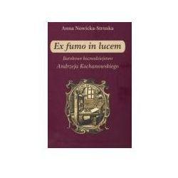 Ex fumo in lucem barokowe kaznodziejstwo (opr. miękka)