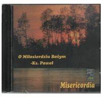 Muzyka religijna, O Miłosierdziu Bożym - Misericordia - CD wyprzedaż 08/19 (-34%)